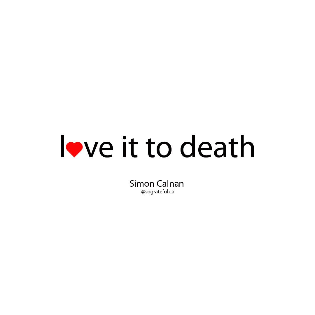 love-it-to-death-simon-calnan