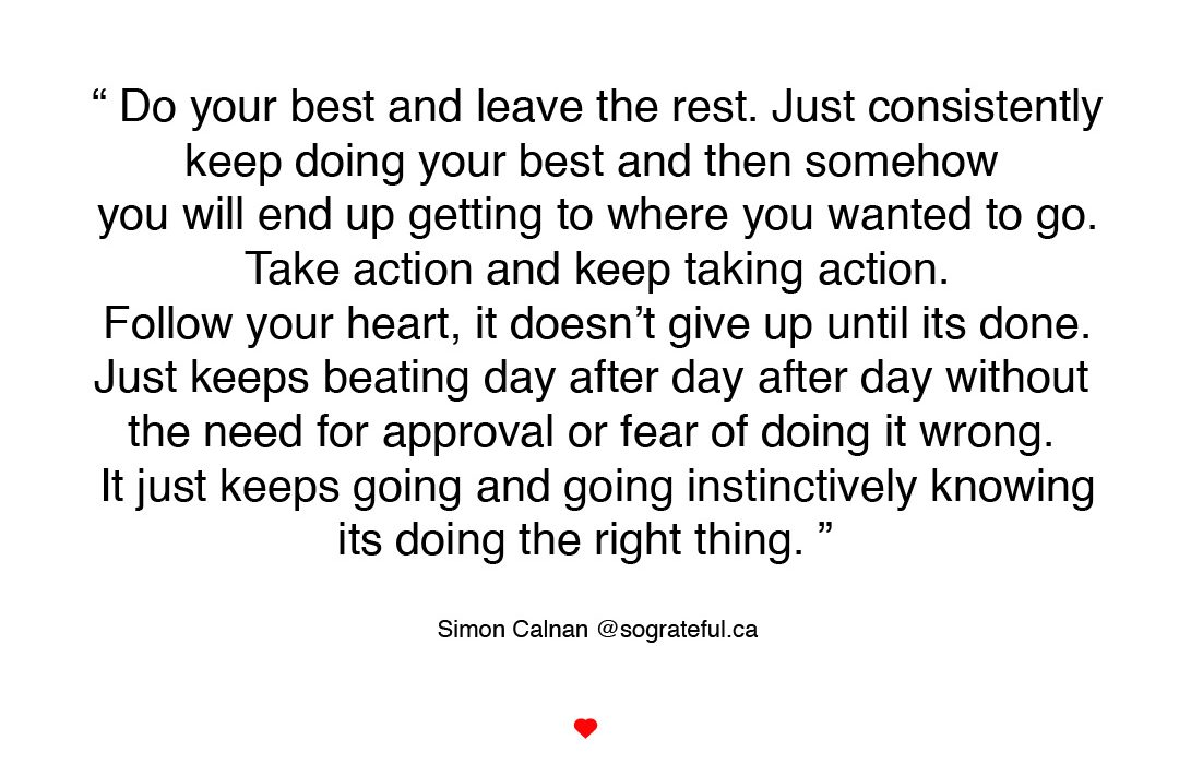 Do your best and leave the rest