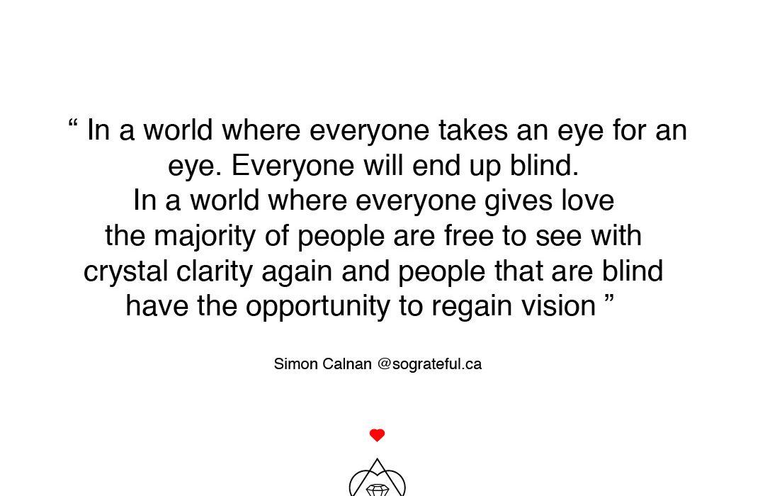 eye for an eye or love for love