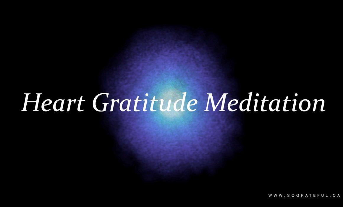Heart Gratitude Meditation 20 Minutes